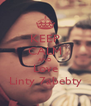 KEEP CALM AND Love Linty 7abebty - Personalised Poster A4 size