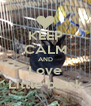 KEEP CALM AND Love Little black - Personalised Poster A4 size
