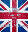KEEP CALM AND Love  LittleMissMarauder - Personalised Poster A4 size