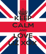 KEEP CALM AND LOVE LIZ XOX - Personalised Poster A4 size