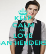 KEEP CALM AND LOVE lOGAN HENDERSON - Personalised Poster A4 size