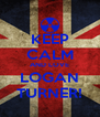 KEEP CALM AND LOVE LOGAN TURNER! - Personalised Poster A4 size
