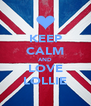 KEEP CALM AND LOVE LOLLIE - Personalised Poster A4 size
