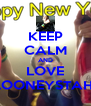 KEEP CALM AND LOVE lOONEYSTAH - Personalised Poster A4 size