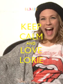 KEEP CALM AND LOVE LORIE - Personalised Poster A4 size