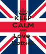 KEEP CALM AND Love  Lottie! - Personalised Poster A4 size