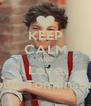 KEEP CALM AND Love Louis Tomlinson!! - Personalised Poster A4 size