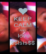 KEEP CALM AND  love $$lsis$$ - Personalised Poster A4 size