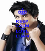 KEEP CALM AND LOVE LUAN - Personalised Poster A4 size