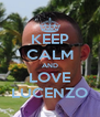 KEEP CALM AND LOVE LUCENZO - Personalised Poster A4 size