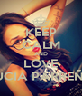 KEEP CALM AND LOVE LUCIA PARREÑO - Personalised Poster A4 size