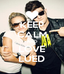 KEEP CALM AND LOVE LUED - Personalised Poster A4 size