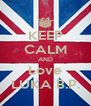 KEEP CALM AND Love LUKA B.P. - Personalised Poster A4 size