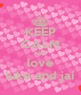 KEEP CALM AND love luke and jai - Personalised Poster A4 size