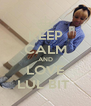 KEEP CALM AND LOVE LUL BIT  - Personalised Poster A4 size