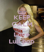 KEEP CALM AND Love Luli pop - Personalised Poster A4 size