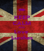 KEEP CALM AND Love  Lurches - Personalised Poster A4 size