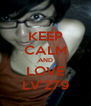 KEEP CALM AND LOVE LV'279 - Personalised Poster A4 size