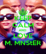 KEEP CALM AND  LOVE M. MNS†ER - Personalised Poster A4 size