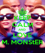 KEEP CALM AND  LOVE M. MONS†ER - Personalised Poster A4 size