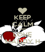 KEEP CALM AND LOVE MADDY H - Personalised Poster A4 size
