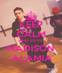 KEEP CALM AND LOVE MADISON  ALAMIA - Personalised Poster A4 size