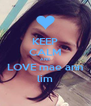 KEEP CALM AND LOVE mae ann lim - Personalised Poster A4 size