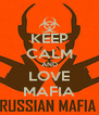 KEEP CALM AND LOVE MAFIA - Personalised Poster A4 size