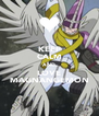 KEEP CALM AND LOVE MAGNANGEMON - Personalised Poster A4 size