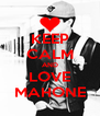 KEEP CALM AND LOVE MAHONE - Personalised Poster A4 size