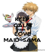 KEEP CALM AND LOVE MAID~SAMA - Personalised Poster A4 size