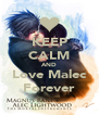 KEEP CALM AND Love Malec Forever - Personalised Poster A4 size