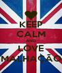 KEEP CALM AND LOVE MALHAÇÃO - Personalised Poster A4 size