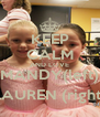 KEEP CALM AND LOVE MANDY(left) LAUREN (right) - Personalised Poster A4 size