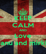 KEEP CALM AND Love Manu and mirkiii - Personalised Poster A4 size