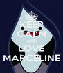 KEEP CALM AND LOVE MARCELINE - Personalised Poster A4 size
