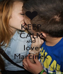 KEEP CALM AND love Marcinek - Personalised Poster A4 size