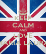 KEEP CALM AND LOVE MARIA LAURA - Personalised Poster A4 size