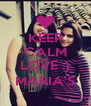 KEEP CALM AND LOVE :) MARIA'S - Personalised Poster A4 size