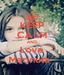 KEEP CALM AND Love Marinuta` - Personalised Poster A4 size