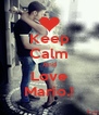 Keep Calm And Love Mario.! - Personalised Poster A4 size