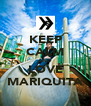 KEEP CALM AND LOVE MARIQUITA - Personalised Poster A4 size