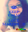 KEEP CALM AND LOVE MARISOL ;D - Personalised Poster A4 size