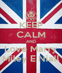KEEP CALM AND Love Marry Miley E Niall - Personalised Poster A4 size