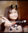 keep calm and love ♥marsharya♥ 22♥ - Personalised Poster A4 size