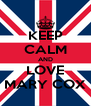 KEEP CALM AND LOVE MARY COX - Personalised Poster A4 size