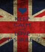 KEEP CALM AND LOVE MAS BULE :3 - Personalised Poster A4 size