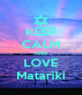 KEEP CALM AND LOVE Matariki - Personalised Poster A4 size