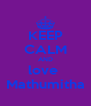 KEEP CALM AND love  Mathumitha - Personalised Poster A4 size