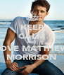 KEEP CALM AND LOVE MATTHEW MORRISON - Personalised Poster A4 size